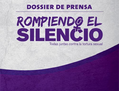 Dossier de Prensa: Rompiendo el Silencio