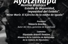 """Presentación libro y documental """"Ayotzinapa: Mentira Histórica"""""""