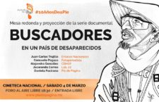 """Mesa redonda y proyección del documental """"Buscadores en un país de desaparecidos"""""""