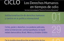 """Ciclo de charlas """"Los Derechos Humanos en tiempo de odio"""""""
