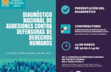 Presentación del diagnóstico nacional de agresiones contra defensoras de derechos humanos