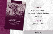 """Presentación del libro """"El régimen de la propiedad agraria en México"""""""