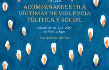 Taller |  Acompañamiento a víctimas de violencia política y social
