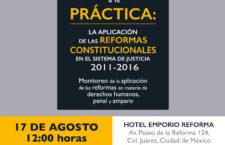 Presentación de informe| Monitoreo de la aplicación de las reformas en materia de derechos humanos, penal y amparo