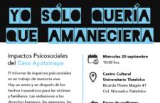 CANCELADO Presentación de Informe | Impactos psicosociales en el caso Ayotzinapa