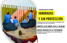 """Lanzamiento de informe """"Ignoradas y sin protección"""""""