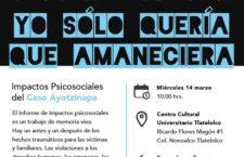 EN AGENDHA | Presentación de informe de impactos psicosociales en el caso Ayotzinapa