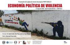 EN AGENDHA | Presentación del proyecto Economía Política de la Violencia