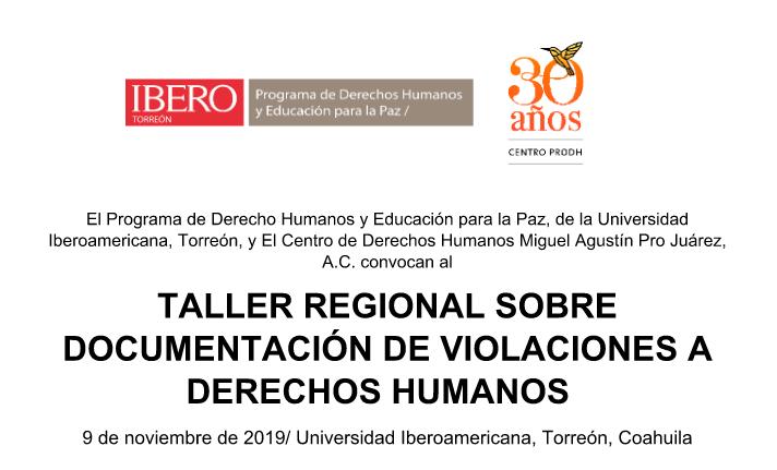 EN AGENDHA | Región Laguna: Taller regional sobre documentación de violaciones a derechos humanos