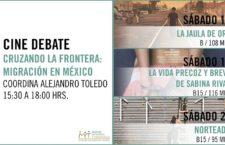 EN AGENDHA | Cinedebate: Cruzando la frontera: migración en México