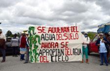 """FRASE DEL DÍA   """"Se adueñan del agua del suelo, ahora se apropian del agua del cielo"""": Campesinas de Puebla"""