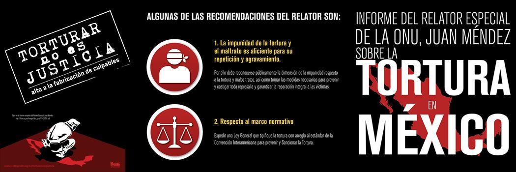 Informe del Relator Especial de la ONU, Juan Méndez sobre la Tortura en México Pt. 4