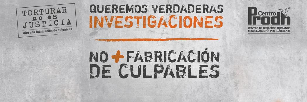 No + fabricación de culpables