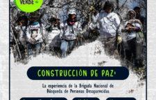 """EN AGENDHA   Conversación """"Construcción de Paz con la Brigada Nacional de Búsqueda de Personas Desaparecidas"""""""