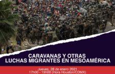 """EN AGENDHA   Mesa """"Caravanas y otra luchas migrantes en Mesoamérica"""""""
