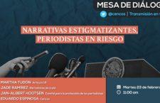 "EN AGENDHA | Mesa ""Narrativas estigmatizantes, periodistas en riesgo"""