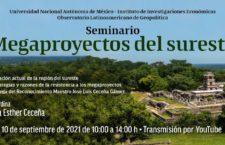 EN AGENDHA   Seminario: Megaproyectos del sureste