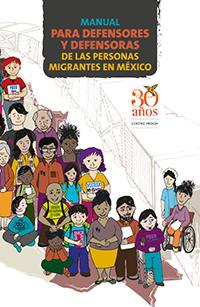 Portada del manual para defensoras y defensores de las personas migrantes en México
